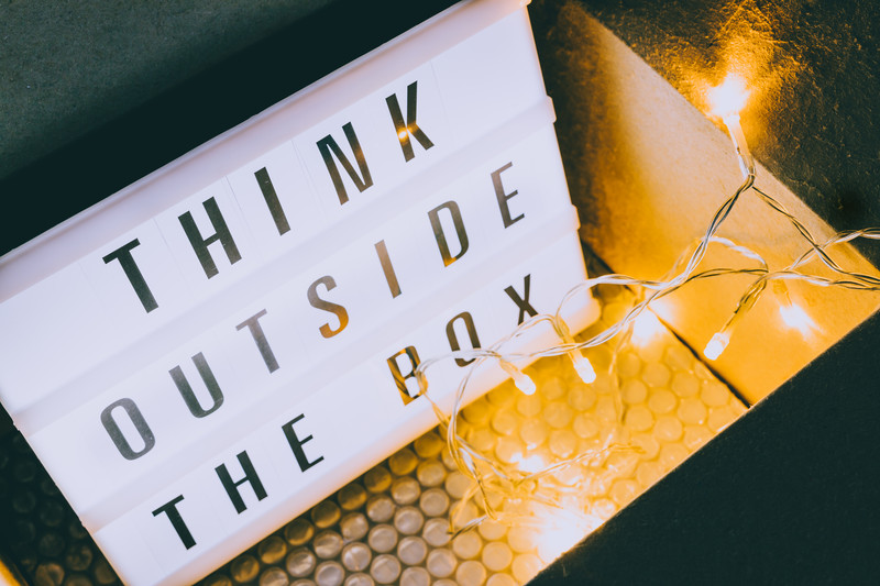 Try thinking outside of the box